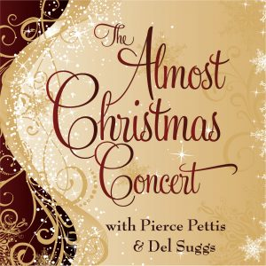 34th Almost Christmas Concert w/Pierce Pettis, Del Suggs & the Allstars