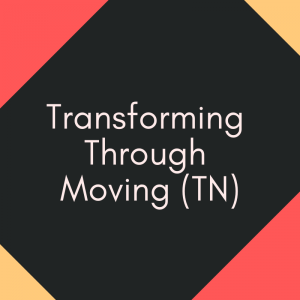 Transforming Through Moving (TN)