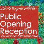Public Opening Reception for Joe Roache: A Retrospective