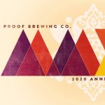 Proof Brewing Anniversary