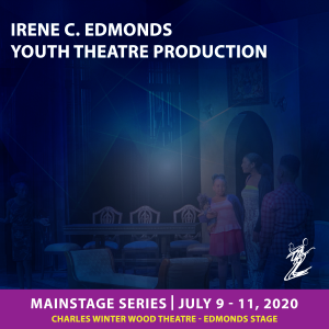 CANCELLED: Irene C. Edmonds Youth Theatre Production