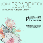 Borne Escape Room at the Dr. B.L. Perry, Jr. Branch Library