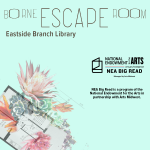 Borne Escape Room at the Eastside Branch Library
