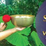 March Singing Bowl Workshop