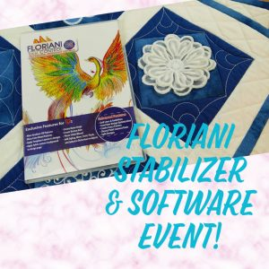 CANCELLED - Floriani Stabilizer and Software Event at Bernina Connection