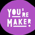 You're Maker