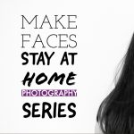 Stay at Home Photography Series with Kira Derryberry Photography