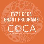 FY21 COCA Cultural Grant and COCA Cultural Tourism Marketing Grant Info