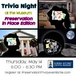 Trivia Night at the Museum: Preservation in Place