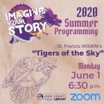 """St. Francis Wildlife's """"Tigers of the Sky"""" - Leon County Library Virtual Summer Programming"""