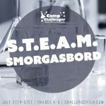 Camp Challenger Virtual Summer Camps: STEAM Smorgasbord