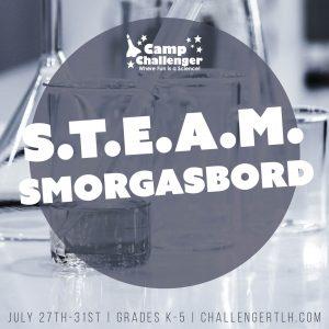 Camp Challenger Virtual Summer Camps: STEAM Smorgasbord