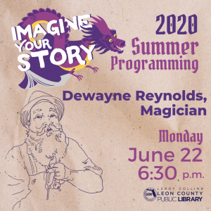 Dewayne Reynolds Magician - Leon County Library Virtual Summer Programming