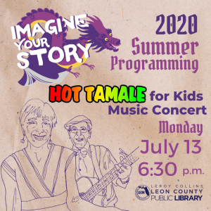 Hot Tamales for Kids Concert - Leon County Library Virtual Summer Programming