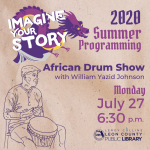African Drum Class w/William Yazid Johnson - Leon County Library Virtual Summer Programming