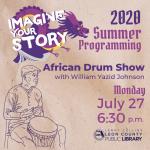 African Drum Class w/William Yazid Johnson - Leon County Library Virtual Summer Programming