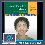 Engineering is Elementary: Paulo's Parachute Mission