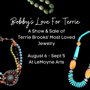 Bobby's Love For Terrie: A Show & Sale of Terrie Brooks' Most Loved Jewelry