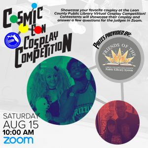 Leon County Library CosmicCon: Cosplay Competition...