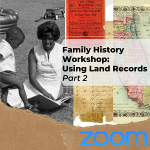 Family History Workshop: Using Land Records Pt 2