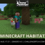 Camp Challenger Virtual Summer Camps: Minecraft Habitat
