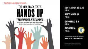 The New Black Fest's Hands Up: 7 Playwrights, 7 Te...