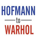 Hofmann to Warhol