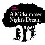 "TEF Family Series - ""A Mini-Midsummer Night's Dream"""