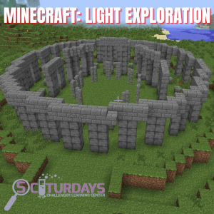 Sciturdays - Minecraft: Light Exploration