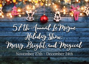 57th Annual LeMoyne Holiday Show