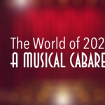 The World of 2020: A Musical Cabaret