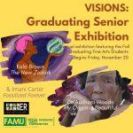 Visions (Virtual) Graduating Senior Art Exhibition