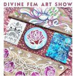 Divine Fem Art Show and Calendar Release