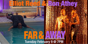FAR & Away Conversations: Elliot Reed and Ron ...