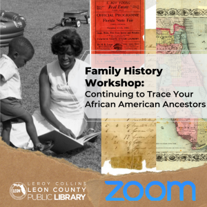 *Rescheduled* Family History Workshop: Continuing to Trace Your African American Ancestors