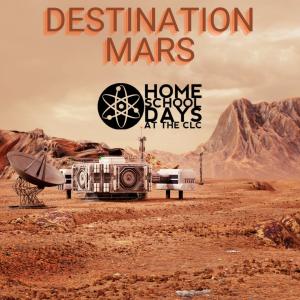 Home School Days - Destination Mars (Virtual)