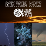 Home School Days - Weather Whiz (Virtual)