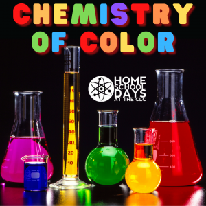 Home School Days - Chemistry of Color (On site)