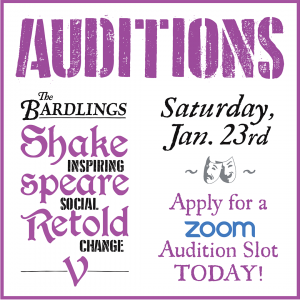 Auditions: The Bardlings Spring 2021