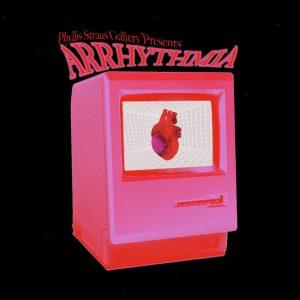 Phyllis Straus Presents - Arrhythmia