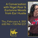 A Conversation with Nigel Poor & Earlonne Woods from Ear Hustle