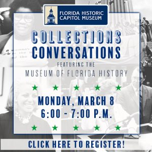 Collections Conversations featuring the Museum of Florida History