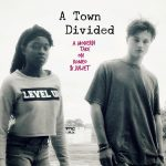A Town Divided: Community Streaming Event