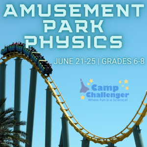Camp Challenger: Amusement Park Physics (Grades 6-...