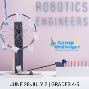 Camp Challenger: Robotics Engineers (Grades 4-5)