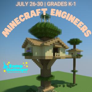 Camp Challenger: Minecraft Engineers (Grades K-1)
