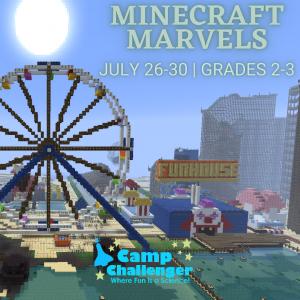 Camp Challenger: Minecraft Marvels (Grades 2-3)