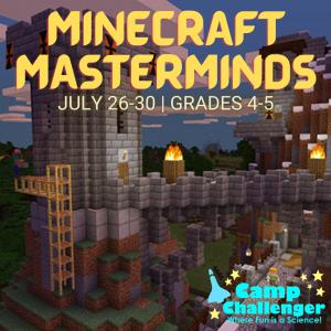 Camp Challenger: Minecraft Masterminds (Grades 4-5)