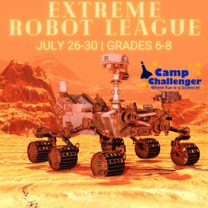 Camp Challenger: Extreme Robot League (Grades 6-8)