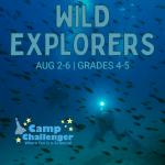 Camp Challenger: Wild Explorers (Grades 4-5)